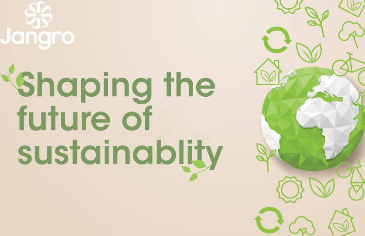 Jangro helps shape the future of sustainability